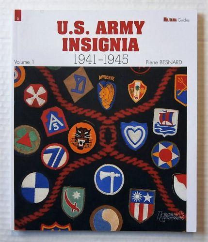 CHEAP BOOKS  ZB2140 U.S. ARMY INSIGNIA 1941-1945 VOLUME 1 - PIERRE BESNARD