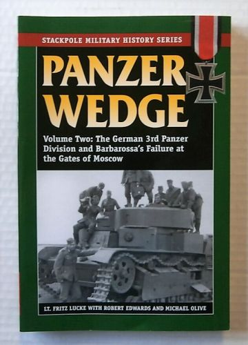 CHEAP BOOKS  ZB2144 PANZER WEDGE VOLUME 2 - THE GERMAN 3RD PANZER DIVISION AND BARBAROSSAS FAILURE AT THE GATES OF MOSCOW