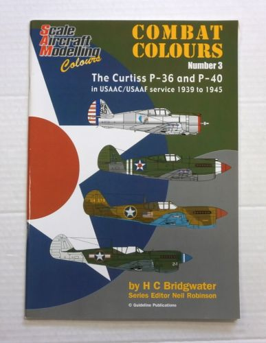 CHEAP BOOKS  ZB838 SCALE AIRCRAFT MODELLING COMBAT COLOURS NUMBER 3 CURTISS P-36 AND P-40