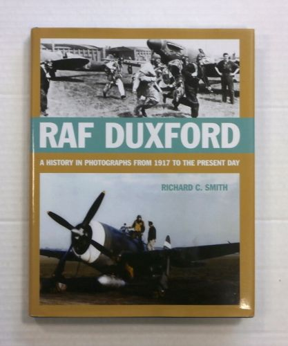 CHEAP BOOKS  ZB840 RAF DUXFORD A HISTORY IN PHOTOGRAPHS FROM 1917 TO PRESENT DAY
