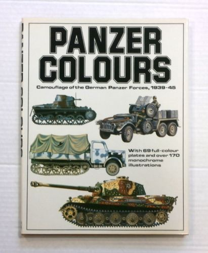CHEAP BOOKS  ZB846 PANZER COLOURS CAMOUFLAGE OF THE GERMAN PANZER FORCES 1939-45