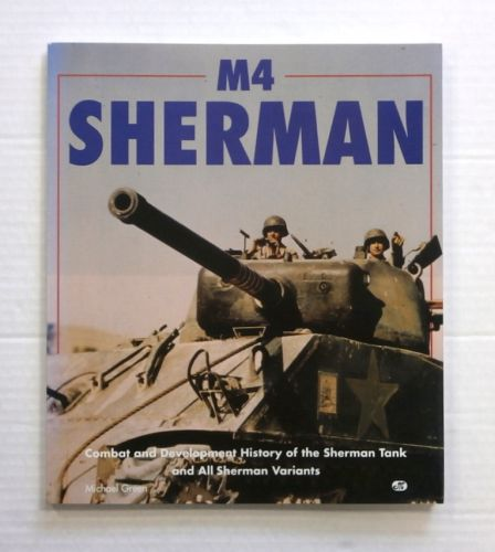 CHEAP BOOKS  ZB848 M4 SHERMANT COMBAT AND DEVELOPMENT HISTORY
