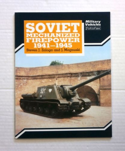 CHEAP BOOKS  ZB854 SOVIET MECHANIZED FIREPOWER 1941-1945