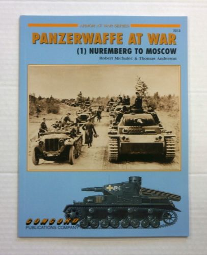 CHEAP BOOKS  ZB864 ARMOR AT WAR SERIES PANZERWAFFE AT WAR  1  NUREMBERG TO MOSCOW