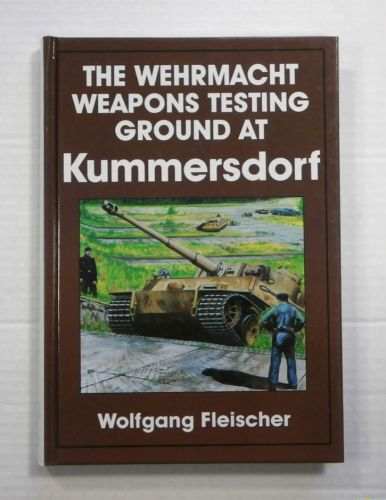CHEAP BOOKS  ZB869 THE WEHRMACHT WEAPONS TESTING GROUND AT KUMMERSDORF