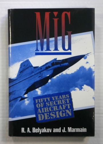 CHEAP BOOKS  ZB885 MiG FIFTY YEARS OF SECRET AIRCRAFT DESIGN