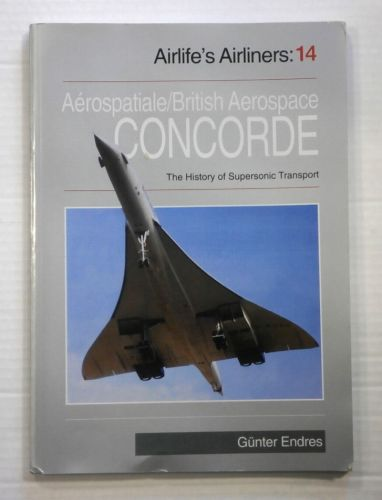 CHEAP BOOKS  ZB886 AIRLIFES AIRLINERS 14 AEROSPATIALE/BRITISH AEROSPACE CONCORDE
