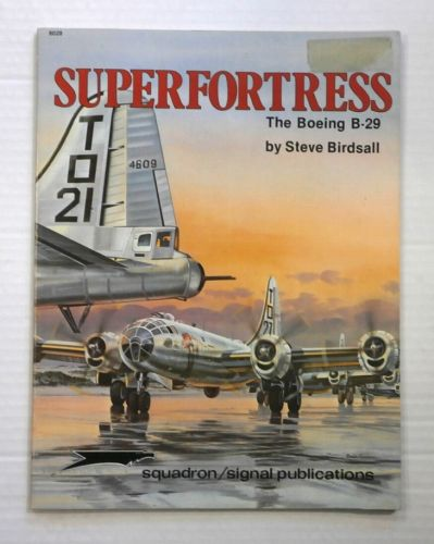 CHEAP BOOKS  ZB887 SQUADRON/SIGNAL 6028 SUPERFORTRESS THE BOEING B-29