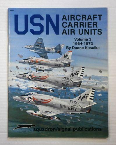 CHEAP BOOKS  ZB889 SQUADRON/SIGNAL 6162 USN AIRCRAFT CARRIER AIR UNIT VOL 3 1964-1973
