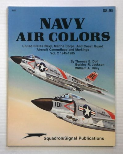 CHEAP BOOKS  ZB890 SQUADRON/SIGNAL 6157 NAVY AIR COLORS AIRCRAFT CAMOUFLAGE AND MARKINGS VOL 2 1945 -1985