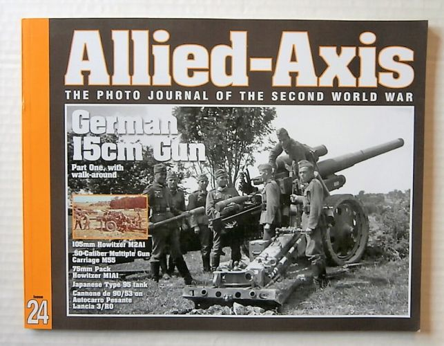 CHEAP BOOKS  ZB2151 ALLIED AXIS THE PHOTO JOURNAL OF THE SECOND WORLD WAR ISSUE 24 -