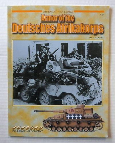 CHEAP BOOKS  ZB2182 CONCORD - ARMOR OF THE DEUTSCHES AFRIKAKORPS - TOM COCKLE