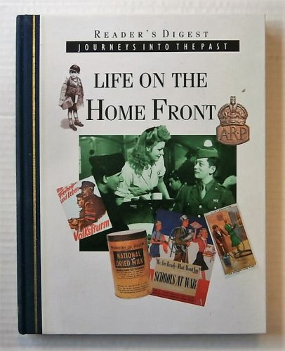 CHEAP BOOKS  ZB2185 READERS DIGEST JOURNEYS INTO THE PAST - LIFE ON THE HOME FRONT