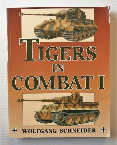 CHEAP BOOKS  ZB2188 TIGERS IN COMBAT II - WOLFGANG SCHNEIDER