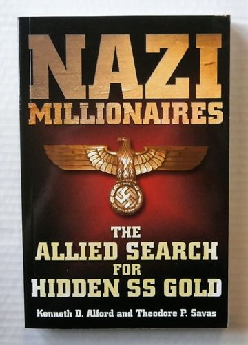 CHEAP BOOKS  ZB2193 NAZI MILLIONAIRES THE ALLIED SEARCH FOR HIDDEN SS GOLD