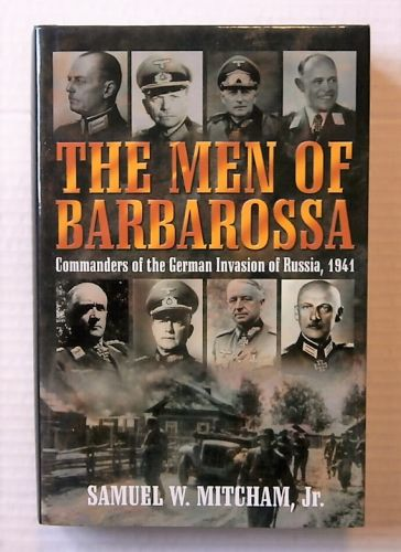 CHEAP BOOKS  ZB2199 THE MEN OF BARBAROSSA - SAMUEL W MITCHAM Jr