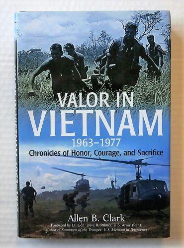 CHEAP BOOKS  ZB2203 VALOR IN VIETNAM 1963-1977 - ALLEN B CLARK