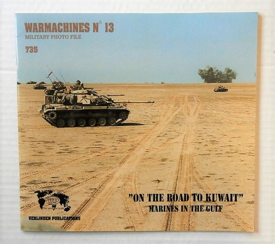 CHEAP BOOKS  ZB2207 WARMACHINES No 13 - ON THE ROAD TO KUWAIT MARINES IN THE GULF