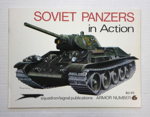 SQUADRON/SIGNAL ARMOR IN ACTION  2006. SOVIET PANZERS