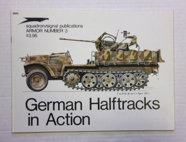 SQUADRON/SIGNAL ARMOR IN ACTION  2003. GERMAN HALFTRACKS