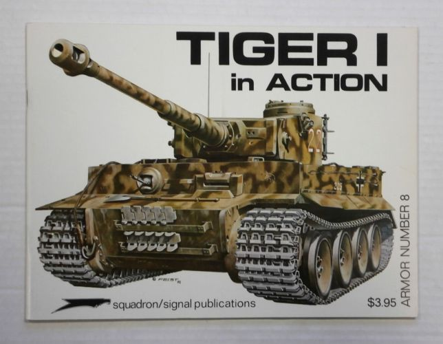 SQUADRON/SIGNAL ARMOR IN ACTION  8. TIGER I