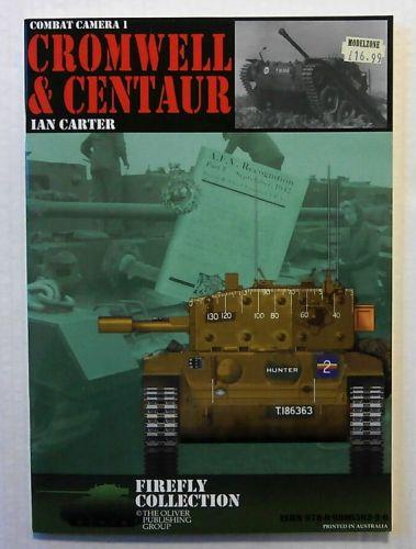 CHEAP BOOKS  ZB2223 COMBAT CAMERA 1 - CROMWELL AND CENTAUR - IAN CARTER