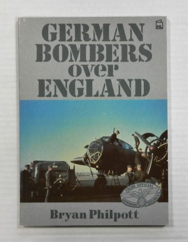 CHEAP BOOKS  ZB1008 GERMAN BOMBERS OVER ENGLAND - BRYAN PHILPOTT