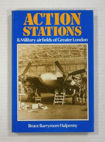 CHEAP BOOKS  ZB1041 ACTION STATIONS - 8 MILITARY AIRFIELDS OF GREATER LONDON