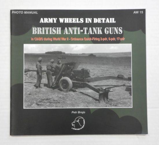 CHEAP BOOKS  ZB1072 ARMY WHEELS IN DETAIL - BRITISH ANTI TANK GUNS
