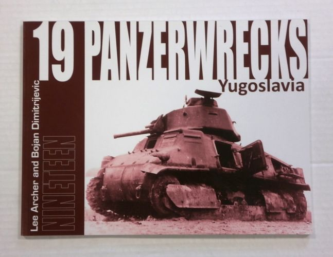 CHEAP BOOKS  ZB1067 PANZERWRECKS ISSUE 19 - YUGOSLAVIA