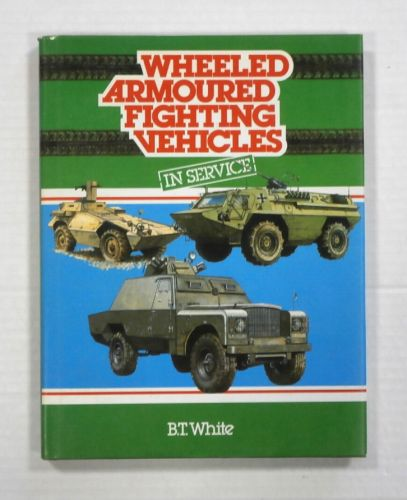 CHEAP BOOKS  ZB1083 WHEELED ARMOURED FIGHTING VEHICLES IN SERVICE