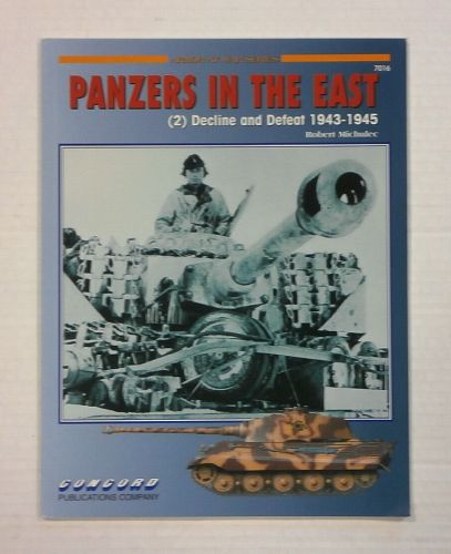 CHEAP BOOKS  ZB1135 PANZERS IN THE EAST  2  DECLINE AND DEFEAT 1943-1945