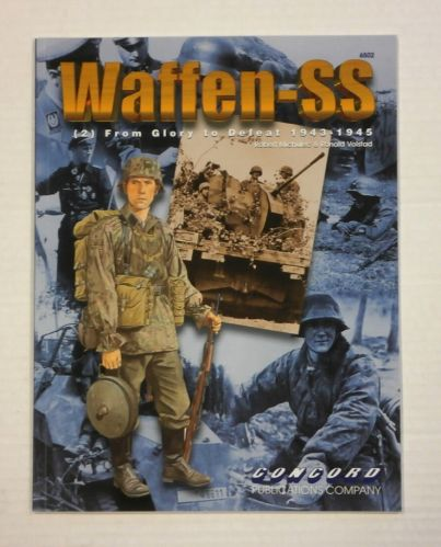 CHEAP BOOKS  ZB1133 WAFFEN SS  2  FROM GLORY TO DEFEAT 1943-1945