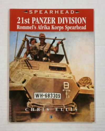 CHEAP BOOKS  ZB1128 21ST PANZER DIVISION ROMMELS AFRIKA KORPS SPEARHEAD