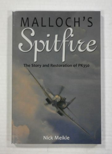 CHEAP BOOKS  ZB1121 MALLOCHS SPITFIRE THE STORY AND RESTORATION OF PK350