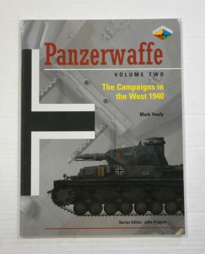 CHEAP BOOKS  ZB1109 PANZERWAFFE VOLUME TWO - THE CAMPAIGNS IN THE WEST 1940
