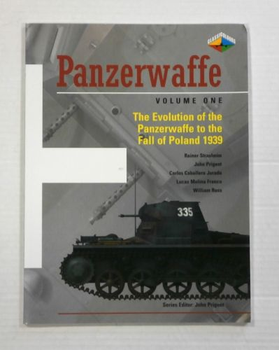 CHEAP BOOKS  ZB1108 PANZERWAFFE VOLUME ONE - THE EVOLUTION OF THE PANZERWAFFE TO THE FALL OF POLAND 1939