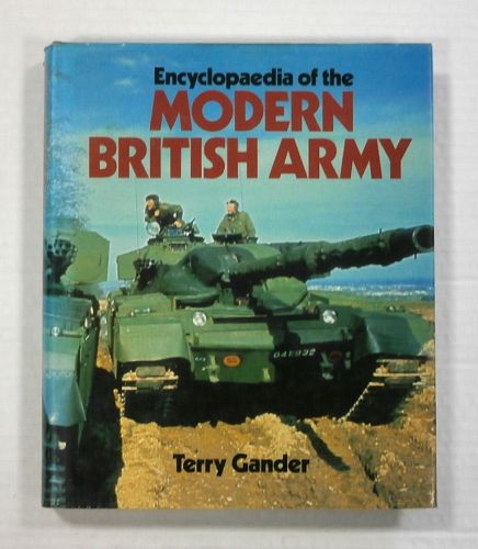 CHEAP BOOKS  ZB1107 ENCYCLOPAEDIA OF THE MODERN BRITISH ARMY