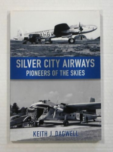 CHEAP BOOKS  ZB1103 SILVER CITY AIRWAYS  PIONEERS OF THE SKIES