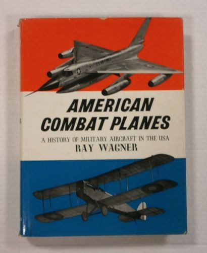 CHEAP BOOKS  ZB1096 AMERICAN COMBAT PLANES  - A HISTORY OF MILITARY AIRCRAFT IN THE USA