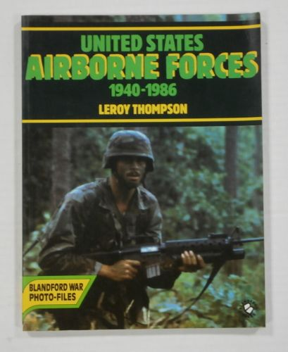 CHEAP BOOKS  ZB1094 UNITED STATES AIRBORNE FORCES 1940 - 1986