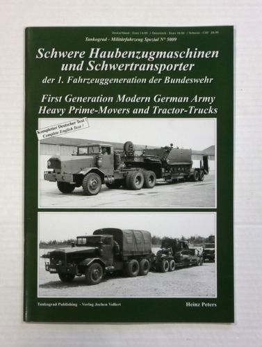 TANKOGRAD  5009 FIRST GENERATION MODERN GERMAN ARMY HEAVY PRIME MOVERS AND TRACTOR TRUCKS