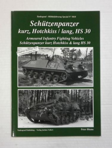 TANKOGRAD  5018 ARMOURED INFANTRY FIGHTING VEHICLES SCHUTZENPANZER KURZ HOTCHKISS AND LANG HS 30