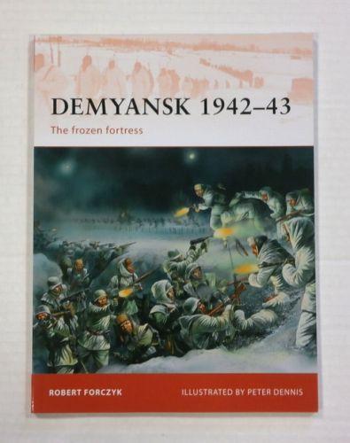OSPREY CAMPAIGN  245. DEMYANSK 1942-43