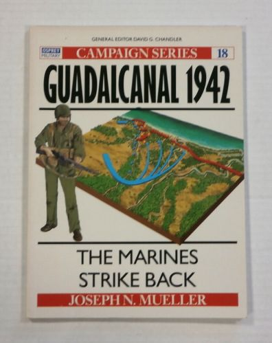 OSPREY CAMPAIGN  018. GUADALCANAL 1942