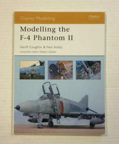 OSPREY MODELLING  003. MODELLING THE F-4 PHANTOM II