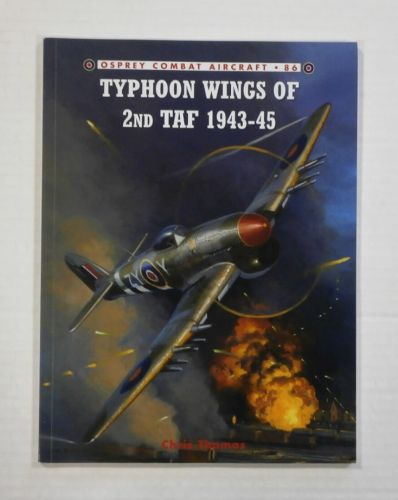 OSPREY COMBAT AIRCRAFT  086. TYPHOON WINGS OF 2ND TAF 1943-45
