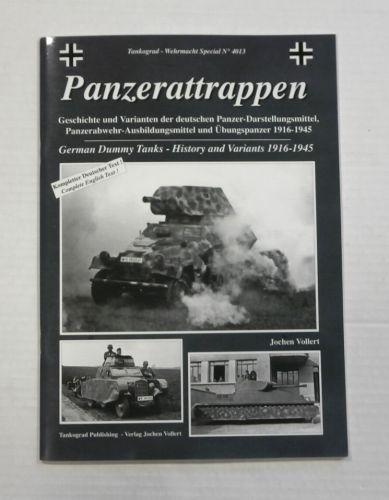 TANKOGRAD  4013 PANZERATTRAPPEN GERMAN DUMMY TANKS HISTORY AND VARIANTS 1916-1945