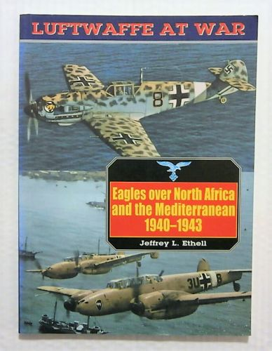 CHEAP BOOKS  ZB2264 LUFTWAFFE AT WAR 4 EAGLES OVER NORTH AFRICA AND THE MEDITERRANEAN 1940-1943