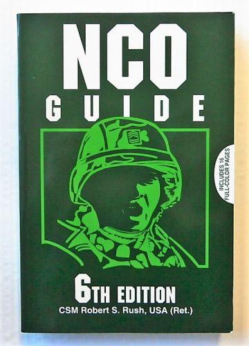 CHEAP BOOKS  ZB2284 NCO GUIDE 6TH EDITION - CSM ROBERT S RUSH